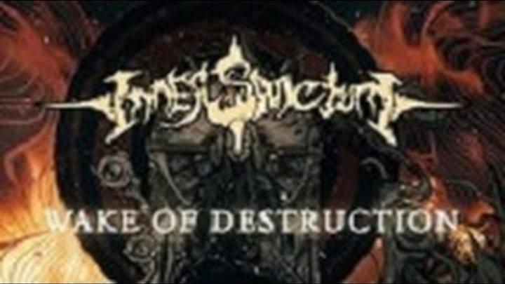 Inner Sanctum- Wake of Destruction (Official Lyric Video)