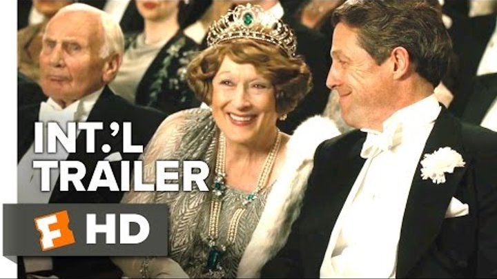 Florence Foster Jenkins Official International Trailer #1 (2016) - Hugh Grant, Meryl Streep Movie HD