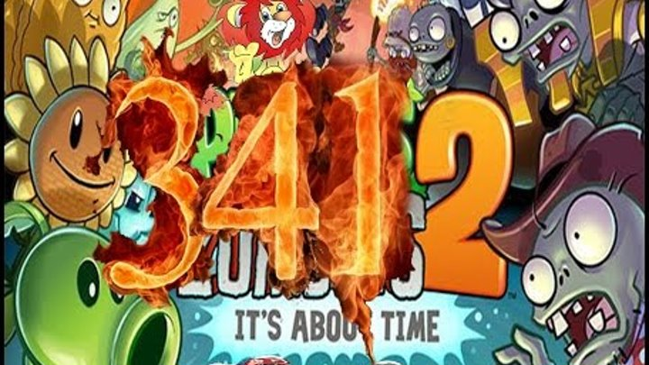 Plants Vs Zombies 2 прохождение серия 341 конец HD