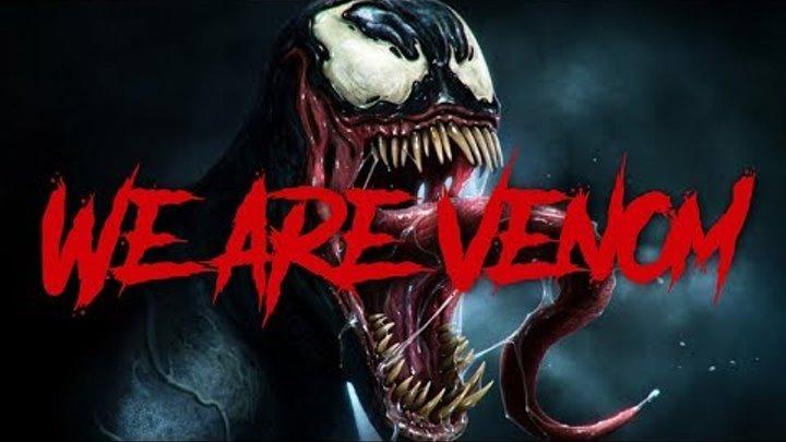 Venom Rap - We Are Venom (Marvel Comics) | Daddyphatsnaps