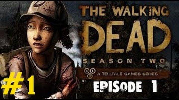 The Walking Dead: Season 2 (Ep.1) [Все что осталось]. Часть 1.