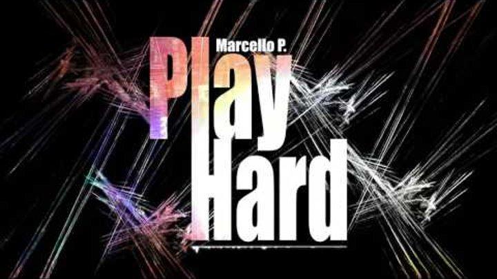 Electro House Rave 2016 ♫♬♫♬    Marcello P  - Play Hard (Original Mix)
