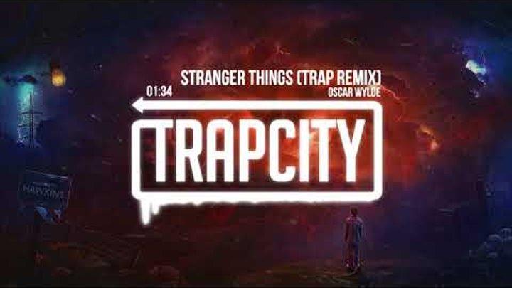 Stranger Things Theme Song (Trap Remix)