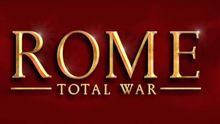 Прохождение ROME TOTAL WAR - 66 (Very Hard). Идем на Парфию!