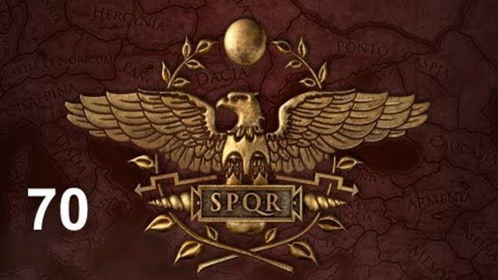 Rome Total War 2 Let's Play Roman Campaign Playthrough Part 70