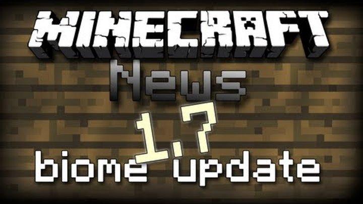 Minecraft News #8 Майнкрафт 1.7 Biome Update