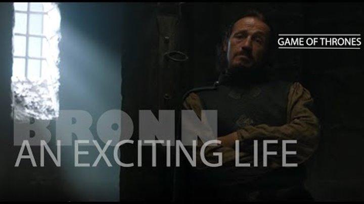 (GoT) - Bronn || An Exciting Life