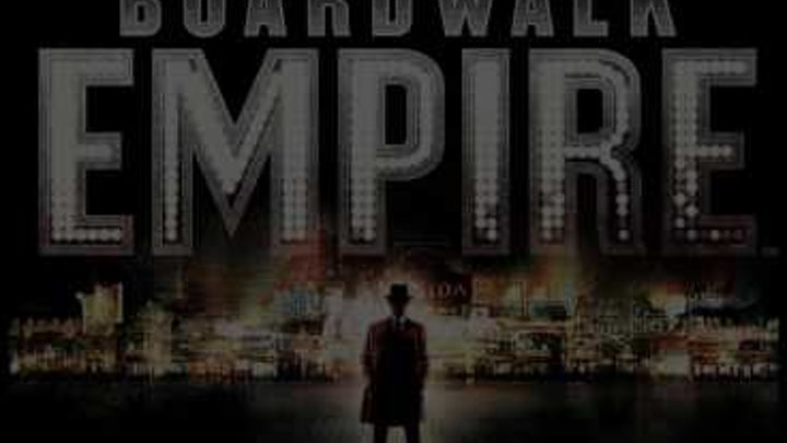 Подпольная империя| Boardwalk Empire. 1 сезон 18+