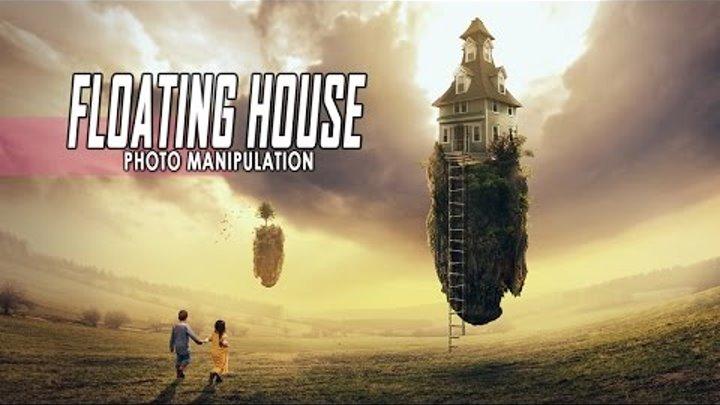 Photoshop Manipulation Tutorial: Floating House