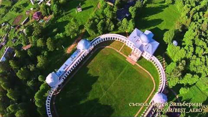 Лучший видео Знаменское-Раек с высоты птичьего полета Туризм в Тверской области