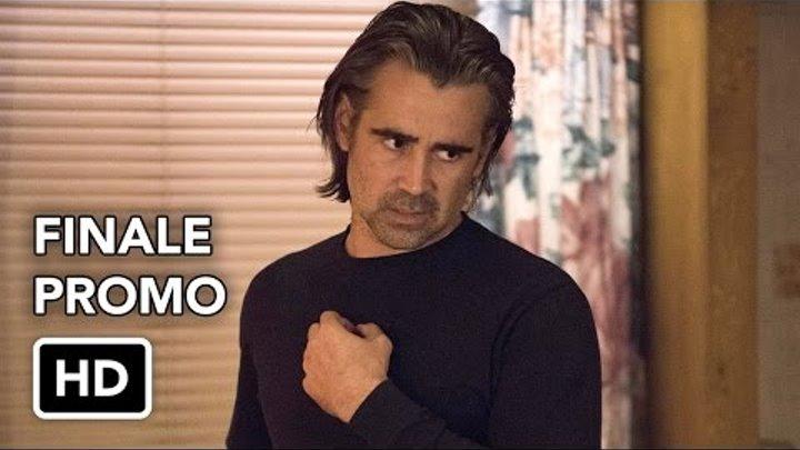 "True Detective 2x08 Promo ""Omega Station"" (HD) Season Finale"