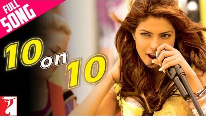 10 on 10 - Full Song - Pyaar Impossible