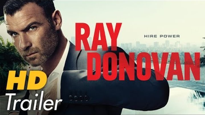 RAY DONOVAN Season 3 TRAILER California Dreamin' (2015) Liev Schreibe Showtime Series