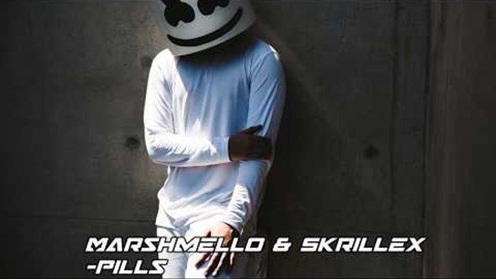 Marshmello & Skrillex - Pills (New Song 2017) (Original Mix)