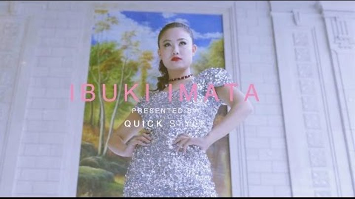 Quick Style presents Ibuki Imata (The Bad Queen From Japan)