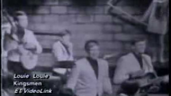 Louie Louie - The Kingsmen