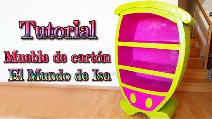 Mundo De Isa Manualidades.Manualidades Como Hacer Un Mueble De Carton Infantil Muebles Diy