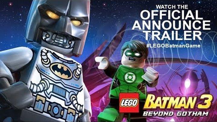 LEGO Batman 3: Beyond Gotham Official Announce Trailer