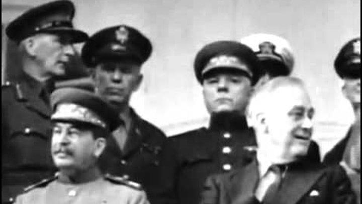 История России XX век Серия 105 Тегеран, 43 Сталин, Рузвельт, Черчилль New