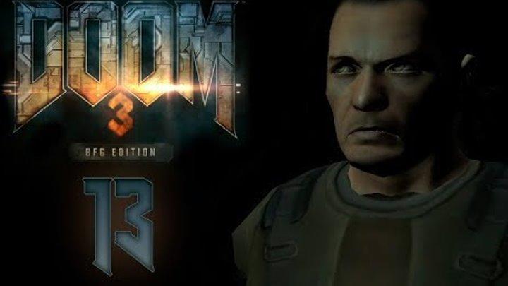 Doom 3 BFG Edition - Прохождение игры на русском - Очистной завод [#13] | PC