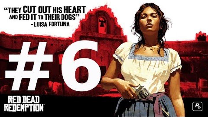 Red Dead Redemption. Mexico. Chuparosa. Часть вторая