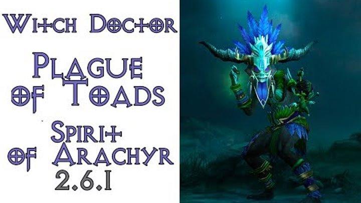 Diablo 3: TOP колдун Нашествие жаб в сете Дух Арахира 2.6.1