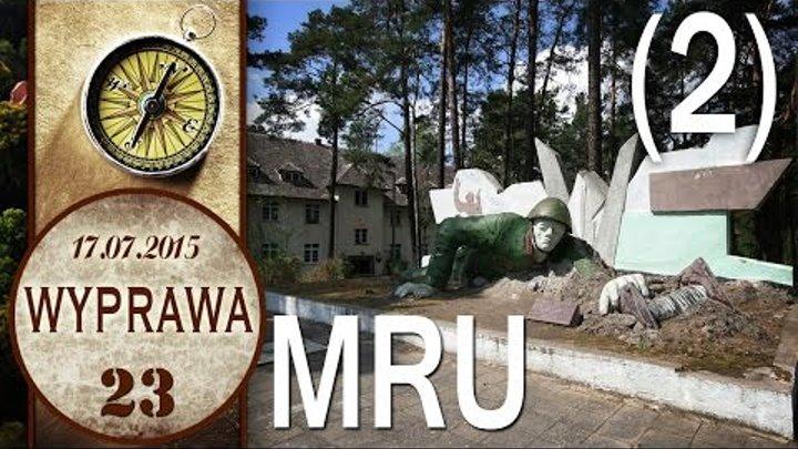 MRU - Kęszyca Leśna - baza wypadowa - Wyprawa 23 cz. 2