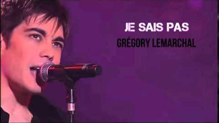 Je Sais Pas - Grégory Lemarchal (AUDIO)