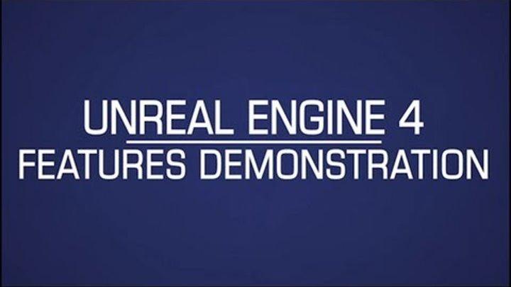 Unreal Engine 4 - E3 2012 Features Walkthrough   HD