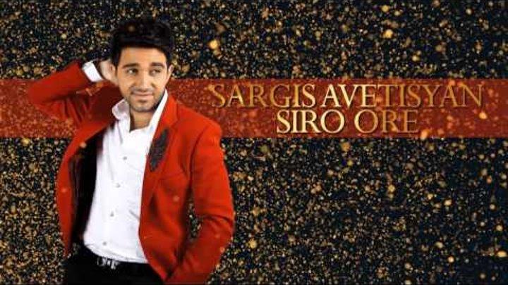 Sargis Avetisyan - Siro Ore