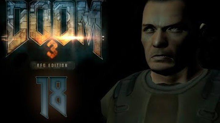 Doom 3 BFG Edition - Прохождение игры на русском - Лаборатории Дельта сектор 3-4 [#18] | PC