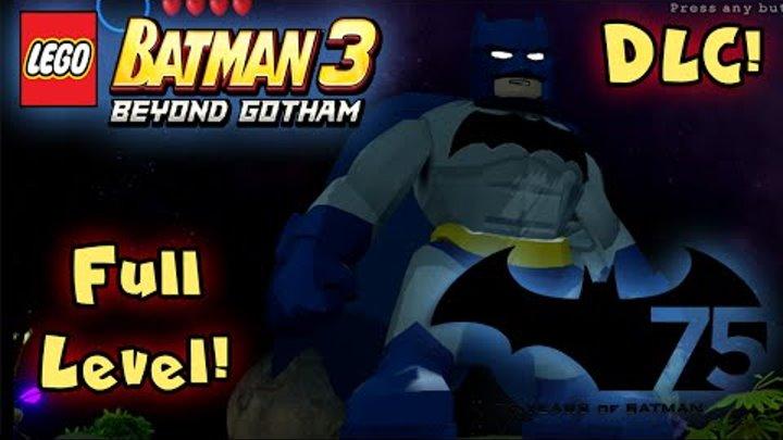 LEGO BATMAN 3 - BEYOND GOTHAM - Batman 75 DLC - WALKTHROUGH - (GAMEPLAY) (PS4/Xbox One/PC) (HD)