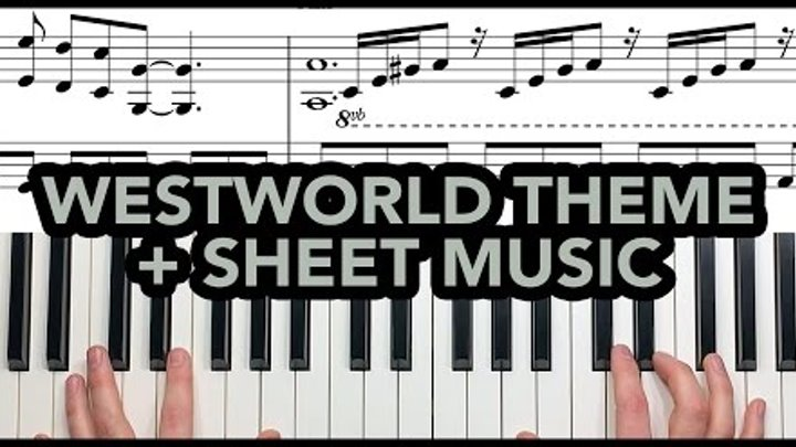 """""""Westworld (HBO) Opening Theme"""" – Solo Piano + FREE SHEETS ♬ – Dan Collins and a Piano"""