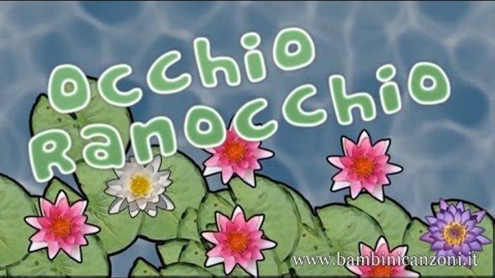 Occhio Ranocchio Canzoni Per Bambini E Bimbi Piccoli Baby Music Songs