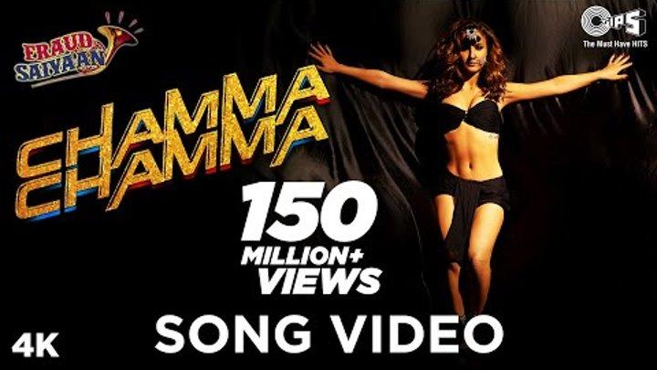 Chamma Chamma Official Song - Fraud Saiyaan | Elli AvrRam, Arshad | Neha Kakkar, Tanishk, Ikka,Romi
