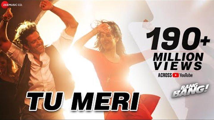 Tu Meri Full Video | BANG BANG! | feat Hrithik Roshan & Katrina Kaif | Vishal Shekhar