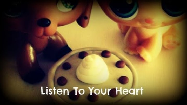 Lps: Listen To Your Heart **For Melanie and Charlotte** (by DHT)