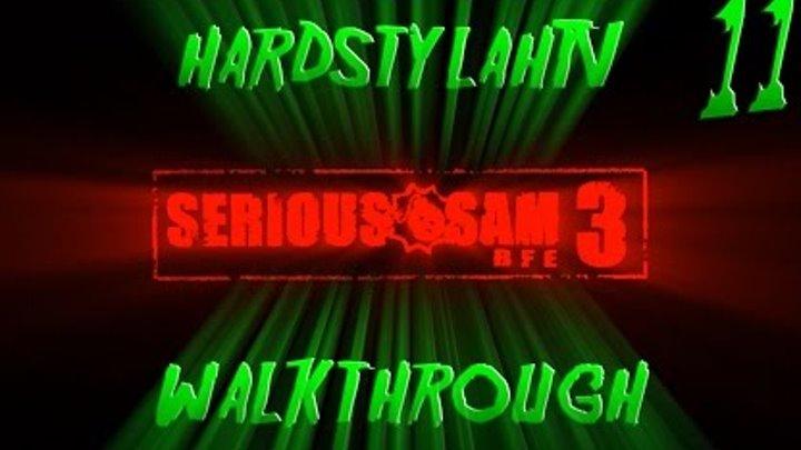 Serious Sam 3 BFE Walkthrough \ Прохождение #11 - Последний человек на Земле