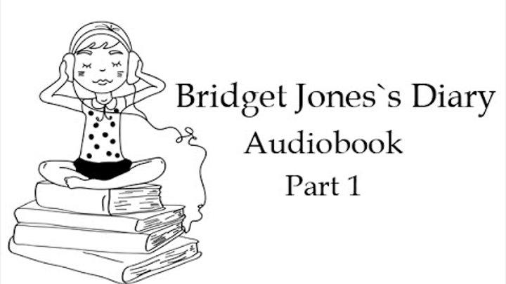 Дневник Бриджет Джонс. Аудиокнига. Часть 1