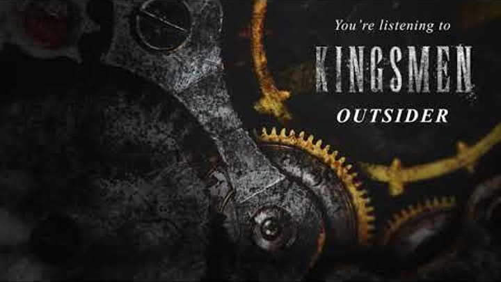 KINGSMEN - Outsider (Official Audio Stream)