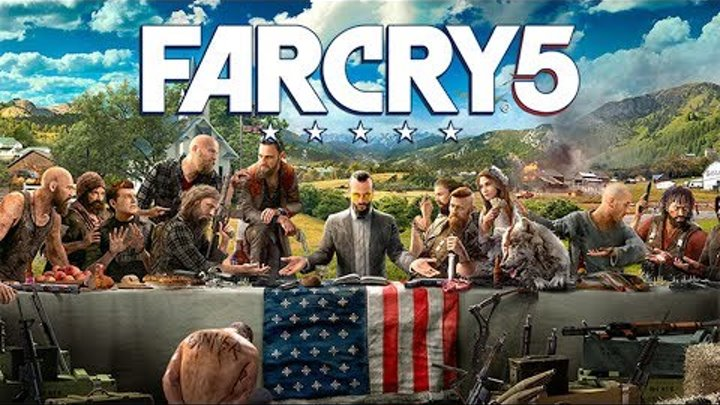 FAR CRY 5 - official release trailer. Фар Край 5 - Первый трейлер