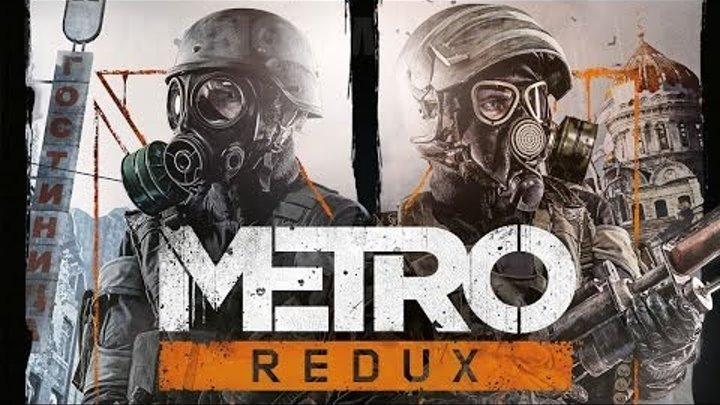 METRO Redux (PS4/XB1/PC) - Announcement Gameplay Trailer [1080p] TRUE-HD QUALITY