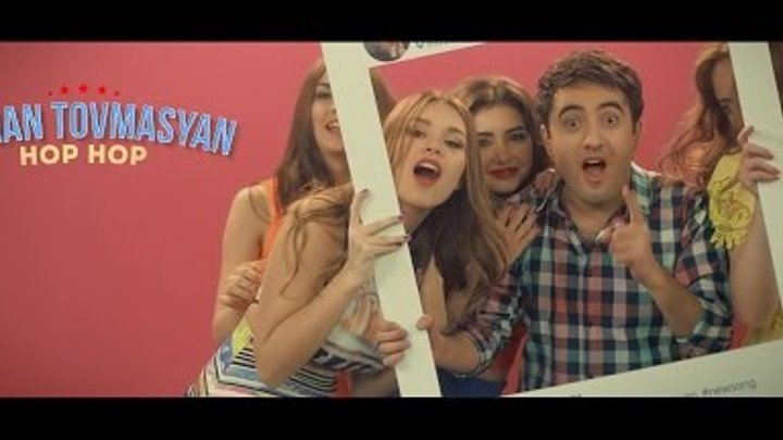 Arman Tovmasyan - HOP - HOP // Official //