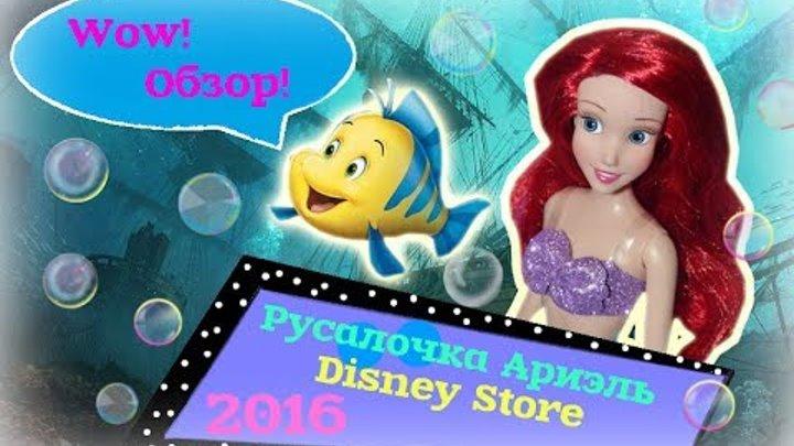 Русалочка Ариэль (Disney Store) 2016 /Обзор/ Little Mermaid_Ariel_Review