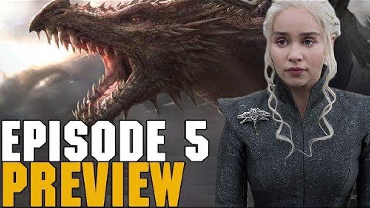 Game Of Thrones Season 7 Episode 5 Preview Breakdown