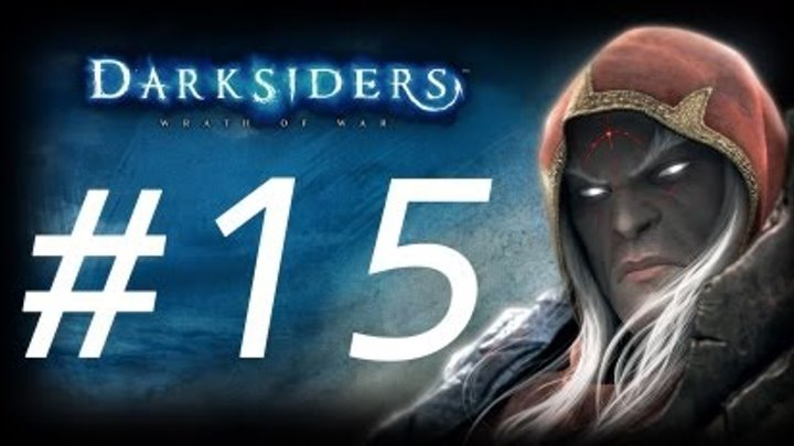 Прохождение Darksiders Wrath of War #15 Азраил