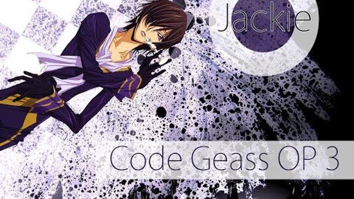 Code Geass: Lelouch of the Rebellion OP 3 [Hitomi No Tsubasa] (Jackie-O Russian Full-Version)