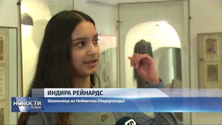 Новости Псков 22.03.2018 # Школьники из Голландии больше не верят в стереотипы о России