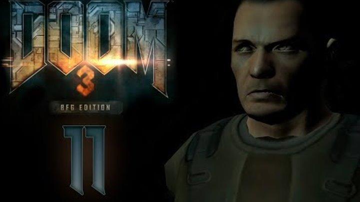 Doom 3 BFG Edition - Прохождение игры на русском - Центр связи [#11] | PC