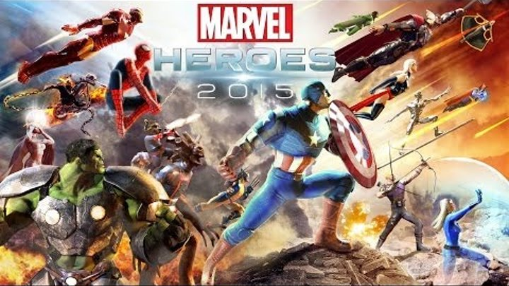 Marvel Heroes 2015 Launch Trailer